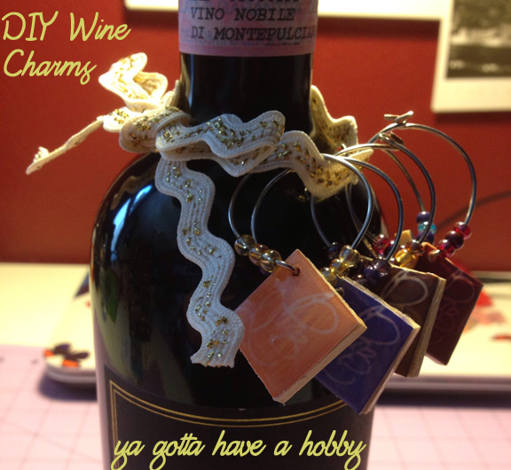 Diy Wine Charms Ya Gotta Have A Hobby